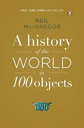 A history of the world in 100 objects kindle edition by neil print list price 3000 fandeluxe Image collections