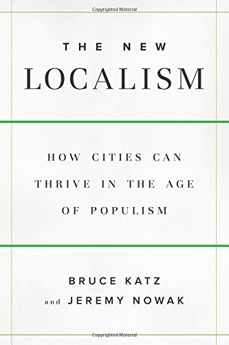 Pdf Politics The New Localism: How Cities Can Thrive in the Age of Populism