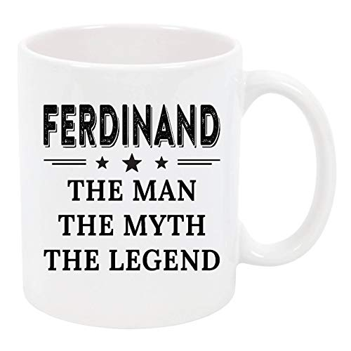(Funny Mug Best Dad Gifts - Ferdinand The Man, The Myth, The Legend - Funny Best Father's Day and Birthday Gifts For Dad, Father, Grandpa From Daughter And Son, Wife - 11 Oz Funny Coffee Mug )