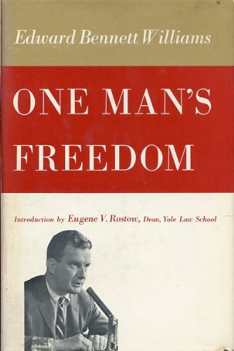 One Man'S Freedom by Edward Bennett Williams
