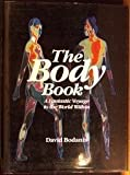 The Body Book : A Fantastic Voyage to the World Within, Bodanis, David, 0316100714