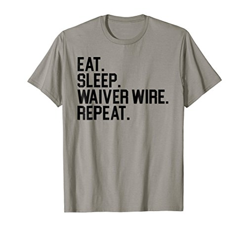 Eat Sleep Waiver Wire Repeat Funny Fantasy Football Shirt