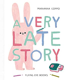 Book Cover: A Very Late Story