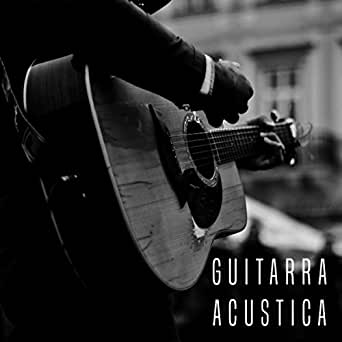Guitarra Acustica de Spanish Guitar, Guitar and Relajacion y ...
