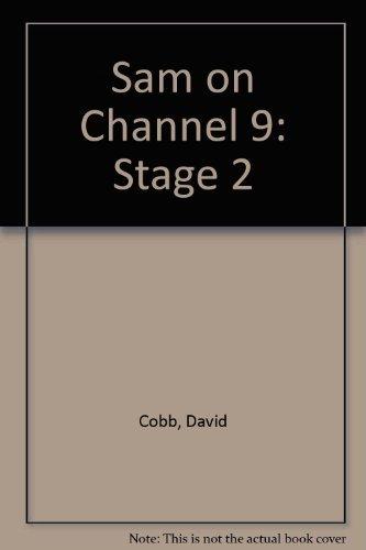 Sam on Channel 9: Stage 2 by Cobb David Webster Diana (1983-11-01) Paperback