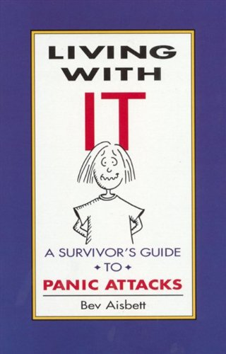 living-with-it-a-survivors-guide-to-panic-attacks