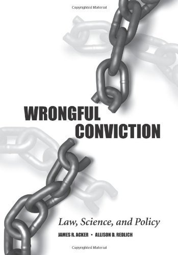 Wrongful Conviction: Law, Science, and Policy by James R. Acker (2011-06-30)