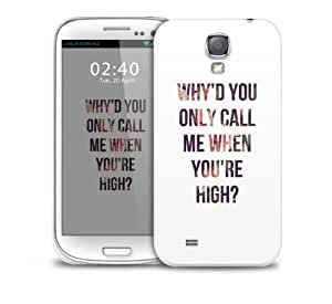 call me when your high Samsung Galaxy S4 GS4 protective phone case
