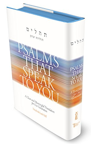 Psalms That Speak to You - A Clear and Meaningful Translation for Our Generation