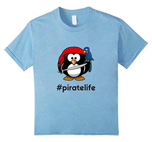 [Kids Pirate Penguin Tee Hashtag Pirate Life Boys Girls Women Men 8 Baby Blue] (Infant Pirate Parrot Costumes)