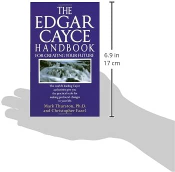The Edgar Cayce Handbook for Creating Your Future: Mark