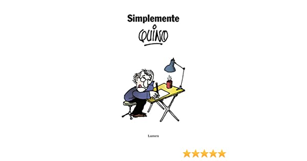 Simplemente Quino eBook: Quino: Amazon.es: Tienda Kindle