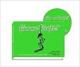 Gimme Kraft Effektives Klettertraining Amazonde Café Kraft Gmbh