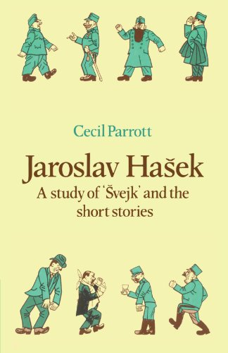 Jaroslav Haŝek: A Study of Švejk and the Short Stories (Major European Authors Series)