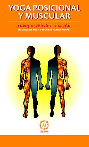 Yoga Posicional Y Muscular (Spanish Edition) [Antoniosaiz Dotor] (Tapa Blanda)