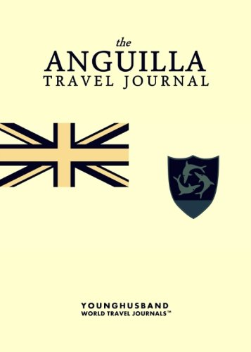 The Anguilla Travel Journal