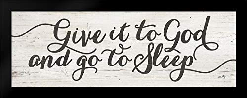 Give It to God and Go to Sleep Framed Art Print by Michelle, - Framed Sleep