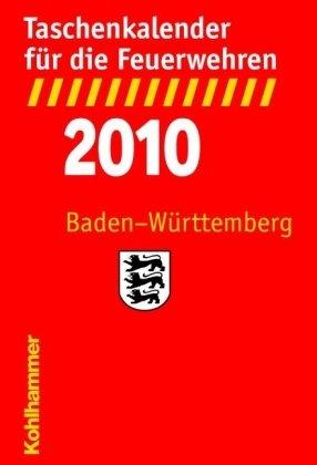Taschenkalender für die Feuerwehren 2010 / Baden-Württemberg