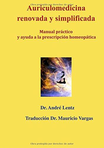 Auriculomedicina  renovada y simplificada (Spanish Edition) [Andre Lentz] (Tapa Blanda)
