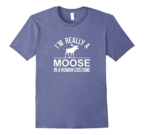 Mens I'm Really a Moose - In a Human Costume - T-shirt Large Heather Blue