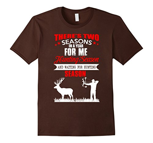 mens-hunting-shirt-theres-two-seasons-in-a-year-for-me-xl-brown