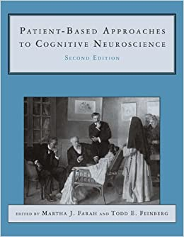 Book Patient-Based Approaches to Cognitive Neuroscience (Issues in Clinical & Cognitive Neuropsychology) (Issues in Clinical and Cognitive Neuropsychology) by Martha J Farah (2005-11-29)