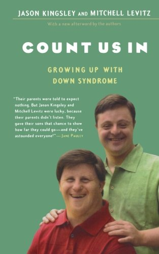 COUNT US IN:GROWING UP W/DOWN SYNDROME