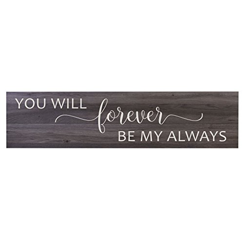 - LifeSong Milestones You Will Forever Be My Always Wall Art Decorative Sign for Living Room entryway Kitchen Bedroom Decor Wedding Ideas (Salt Oak)