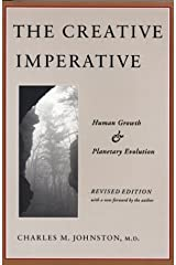 The Creative Imperative by Charles M. Johnston (1986-11-01) Paperback