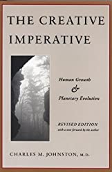 The Creative Imperative by Charles M. Johnston (1986-11-01)