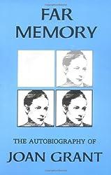 Far Memory: The Autobiography of Joan Grant (Joan Grant Autobiography)