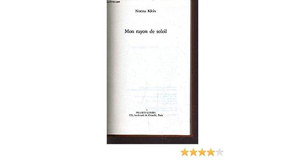 Mon rayon de soleil: klein-norma: 9782724268188: Amazon.com: BooksAmazon