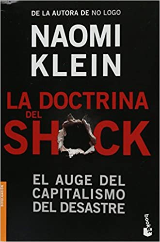 Book La doctrina del Shock. El auge del capitalismo del desastre (Spanish Edition)