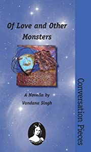 Of Love and Other Monsters (Conversation Pieces Book 18)