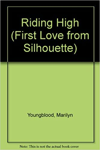 E gratis nedlastingRiding High (First Love from Silhouette) by Marilyn Youngblood på norsk PDF MOBI