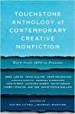 img - for Touchstone Anthology of Contemporary Creative Nonfiction: Work from 1970 to the Present by Lex Williford Michael Martone 1 edition (Textbook ONLY, Paperback) book / textbook / text book
