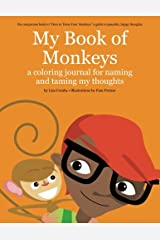 My Book of Monkeys: A Coloring Journal for Naming and Taming My Thoughts (Best Friend Books)