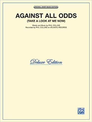 Against All Odds Take A Look At Me Now Sheet Music Phil Collins