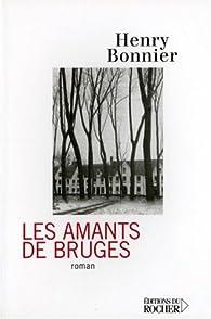 Les amants de Bruges par Henry Bonnier