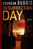 Resurrection Day by Brendan DuBois (2013-08-14)