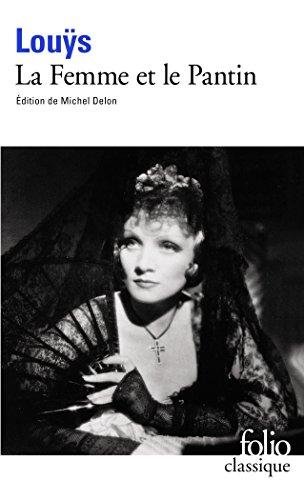 La Femme Et Le Pantin (Folio (Gallimard)) (French Edition)