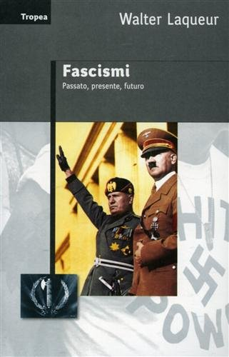Download Fascismi. Passato, presente, futuro pdf epub