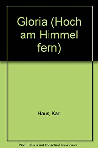 "Sheet music Gloria (""Hoch am Himmel fern"") [German] Book"