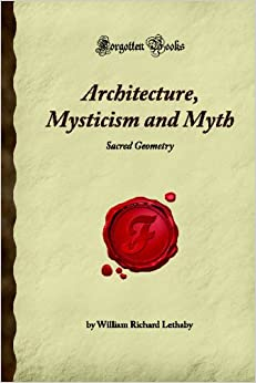 Book Architecture, Mysticism and Myth: Sacred Geometry (Forgotten Books)