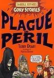 Plague and Peril