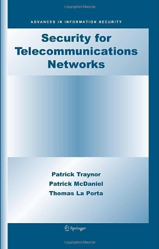 Download Security for Telecommunications Networks: 40 (Advances in Information Security) Pdf