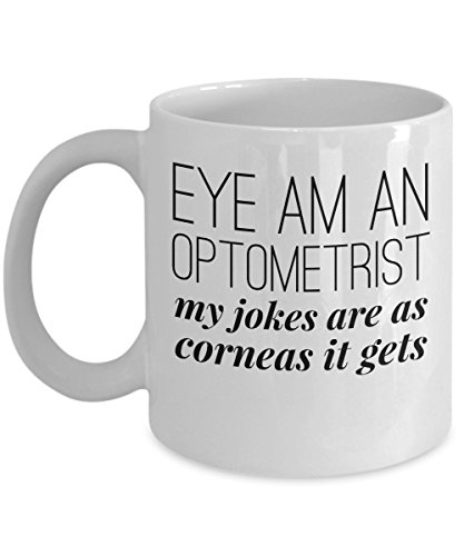 Eye Doctor Mug   Am An Optometrist My Jokes Are As Corneas It Gets   Optician Gift Idea   11Oz White Ceramic Coffee Cup