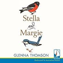 Stella & Margie Audiobook by Glenna Thomson Narrated by Brigid Lohrey, Nicolette McKenzie