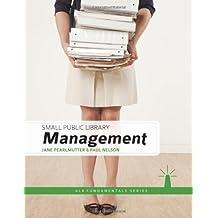 Small Public Library Management (Ala Fundamentals)