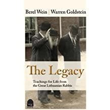 The Legacy:Teachings for Life from the Great Lithuanian Rabbis